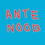 ANTE NOOB