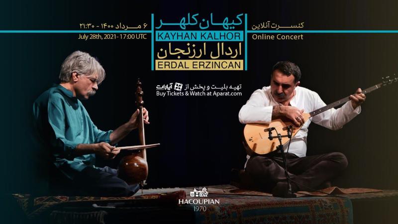 بازپخش کنسرت آنلاین کیهان کلهر  با همراهی اردال ارزنجان