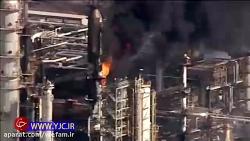 انفجار مهیب و آتش سوزی گسترده در پالایشگاه والرو تگزاس