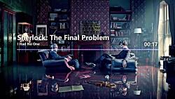 موسیقی متن شرلوک - من هی...