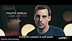 فوکوس ۸: پشت صحنه خلق یک خون آشام در بازی Vampyr