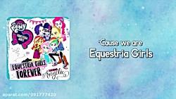 Angelic - Equestria Girls Forever (Lyrics) - MLP: EG - Digital Series [HD]