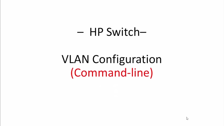 HP Switch - VLAN Configuration (Command-line interface)