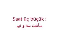 ادامه آموزش زبان تركي ا...