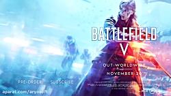 تریلر بخش داستانی Battlefield 5
