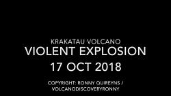 آتشفشان Krakatau: انفجار بزرگ دیدنی و جذاب 17 اکتبر 2018