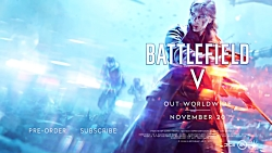 تریلر لانچ رسمی بازی Battlefield V - بازی مگ
