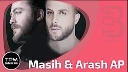 Masih  Arash AP - Top 3 Songs (سه آهن...