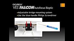 VES-Falcon Autofocus Bioptic Fitting and P...