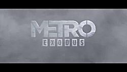 تریلر سینمایی بازی Metro Exodus
