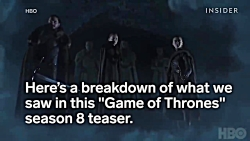 What The 'Game Of Thrones' Season 8 Teaser...