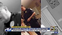 ورود غیرقانونی پلیس آمریکا به خانه زنی که برهنه بود!