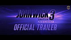 تریلر فیلم John Wick Chapter 3:Parabellum