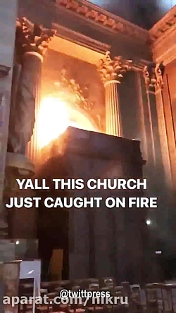آتش سوزی در کلیسای تاری...