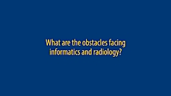 What obstacles are facing imaging informat...