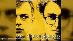 آهنگ فیلم Kill Your Darlings