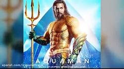 اهنگ فیلم Aquaman