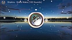 آهنگ ۱۰ بعدی - Waka Waka -