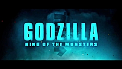 تریلر نهایی فیلم Godzilla: King of the Monsters