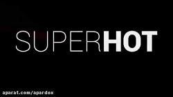 تریلر بازی Superhot