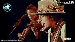 تریلر مستند «باب دیلن» ساخته مارتین اسکورسیزی