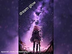 nightcore☆dream glow☆نایتکور