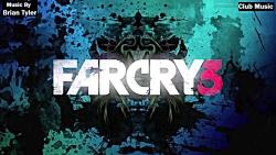 موسیقی بازی FarCry 3 - آهنگ ...