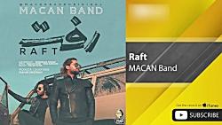 MACAN Band - Raft ( ماکان بند - رفت )
