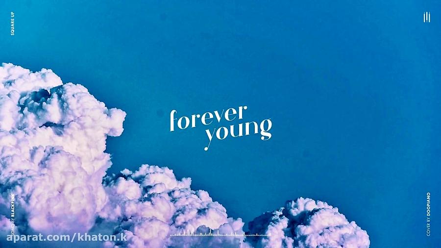 بی کلام♡Forever young♡پیانو