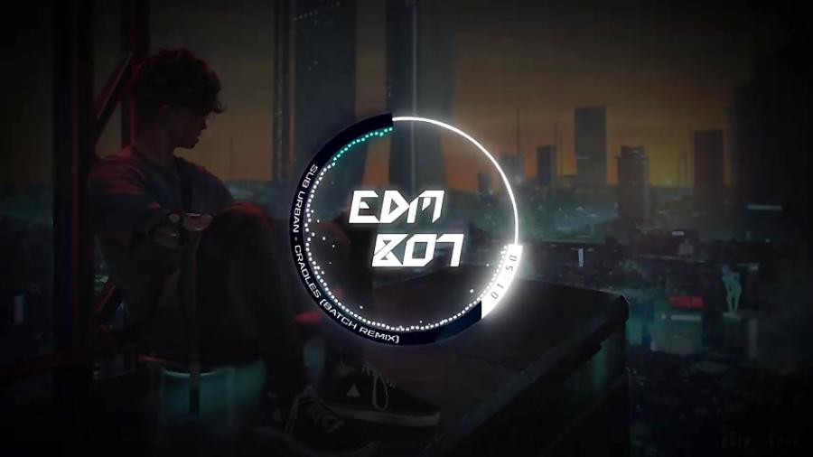 Sub Urban✘Cradles✘BATCH Remix★دنبالـ=دنبالـ★