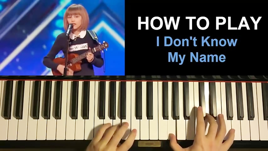 I Don't Know My Name - by Grace VanderWaal (Piano Tutorial Lesson)