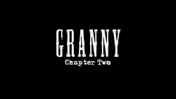 Granny: Chapter Two (Trailer)
