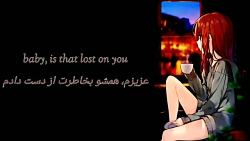 ‡★~ lost on you ~★‡