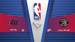 خلاصه بسکتبال رپترز 130 - 110 جاز   NBA 2019