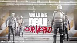 تریلر معرفی بازی The Walking Dead Our World