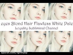 سابلیمینال پکیج زیبایی چشم آبی موی طلایی پوست سفید
