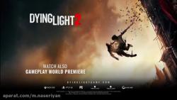 گیم پلی و تریلر رسمی بازی Dying light 2