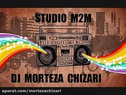 ریمیکسی از شادترین آهنگهای ایرانی کاری از دی جی مرتضی چیذری 12