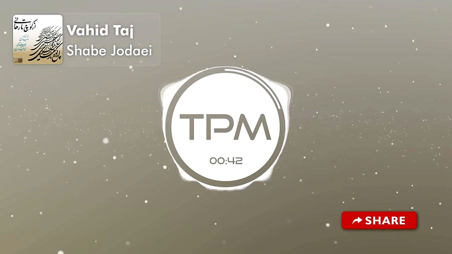 Vahid Taj - Shabe Jodaei (وحید تاج - شب جدایی)
