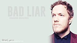 Bad Liar - Imagine Dragons (Lyrics)