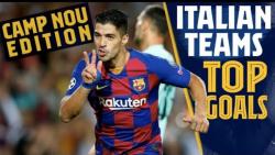 بهترین گل های بارسلونا به تیم های ایتالیایی در نیوکمپ