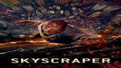فیلم آسمان خراش Skyscraper