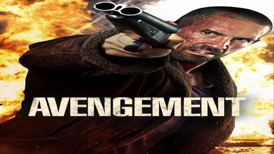 فیلم سینمایی انتقام جو Avengement 2019 با دوبله فارسی بدون سانسور