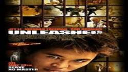 فیلم رزمی Unleashed 2005 رها شده دوبله فارسی