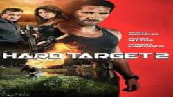فیلم رزمی هدف سخت 2 Hard Target 2 2016 دوبله فارسی