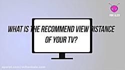 فاصله مناسب از تلویزیون های 4K 32 اینچ تا 80 اینچ