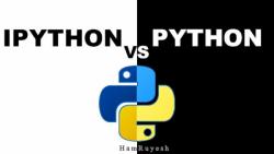 آی پایتون چیست ؟  _______ IPython چیست ؟
