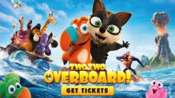 دانلود انیمیشن اوپس ماجراجویی ادامه دارد Two by Two Overboard! 2020 دوبله فارسی