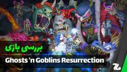بررسی بازی Ghosts 'n Goblins Resurrection