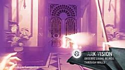 تریلر Dishonored 2
